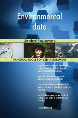 Environmental Data Standard Requirements by Gerardus Blokdyk image