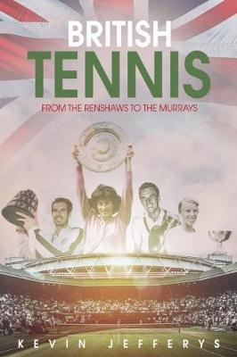 British Tennis by Kevin Jefferys