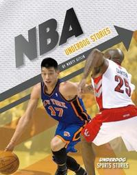 Nba Underdog Stories by Marty Gitlin