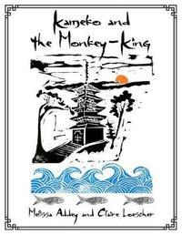 Kameko and the Monkey-King by Melissa Addey