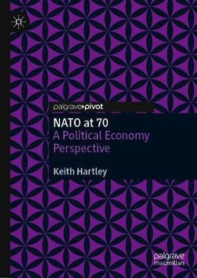NATO at 70 by Keith Hartley