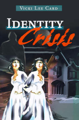 Identity Crisis by Vicki Lee Card image
