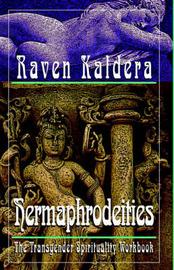 Hermaphrodeities by Raven Brangwyn Kaldera image