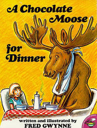 A Chocolate Moose for Dinner by Fred Gwynne image