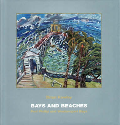 Bays and Beaches by Brian Kewley