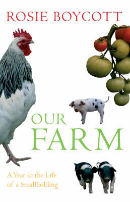 Our Farm by Rosie Boycott