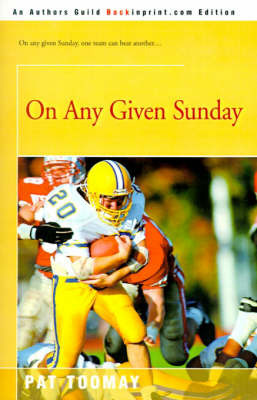 On Any Given Sunday by Pat Toomay