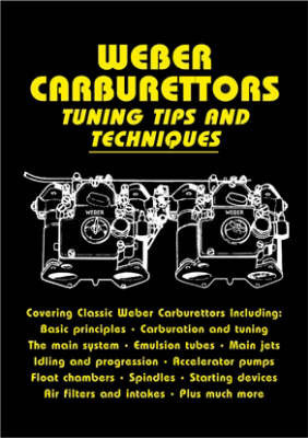 Weber Carburettors Tuning Tips and Techniques by John Passini