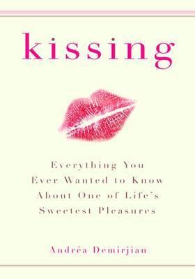 Kissing by Andrea Demirjian