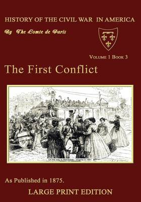 The First Conflict by Comte De Paris
