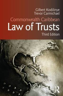 Commonwealth Caribbean Law of Trusts by Gilbert Kodilinye image