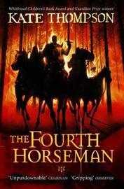 The Fourth Horseman by Kate Thompson image