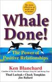 Whale Done! by Ken Blanchard