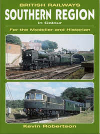 British Railways Southern Region in Colour by Kevin Robertson image