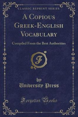 A Copious Greek-English Vocabulary by University Press