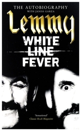 The Autobiography. White Line Fever