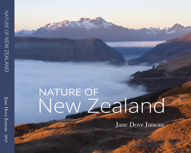 Nature of New Zealand by Juneau J. Dove