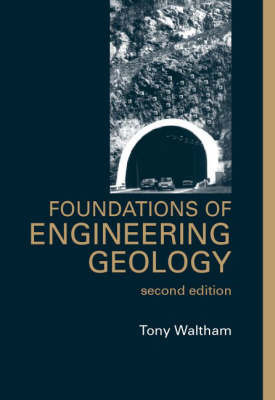 Foundations of Engineering Geology by Tony Waltham image