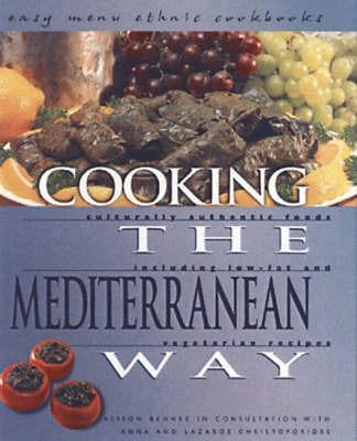 Cooking The Mediterranean Way by Alison Behnke image