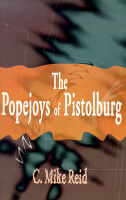 The Popejoys of Pistolburg by Cleland Reid, Jr. image