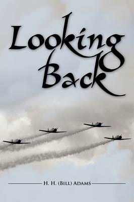 Looking Back by H. H. (Bill) Adams image