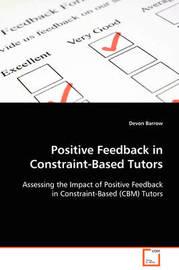 Positive Feedback in Constraint-Based Tutors by Devon Barrow image