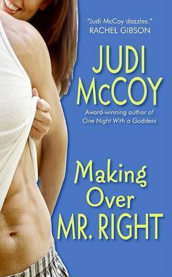 Making Over Mr. Right by Judi McCoy image