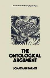 The Ontological Argument by Jonathan Barnes