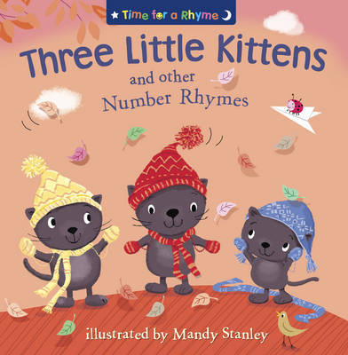 THREE LITTLE KITTENS AND OTHER NUMBER RHYMES image