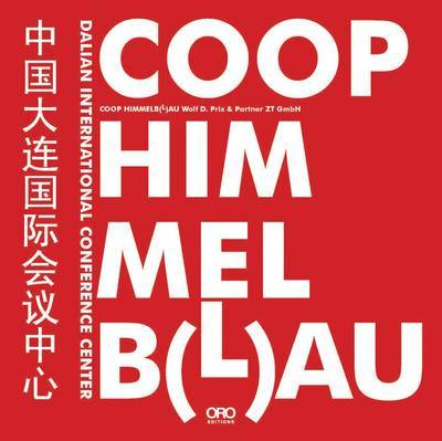 Coop Himmelb(L)AU Wolf D. Prix and Partner: Dalian International Conference Center by ,Himmelb(L)Au,,Prix Giovannini