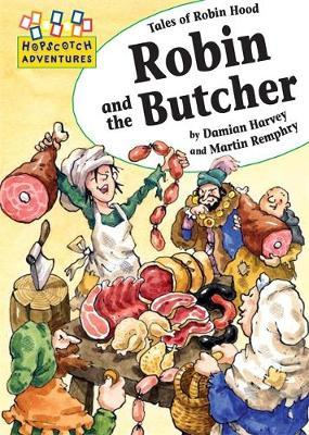 Robin and the Butcher by Damian Harvey