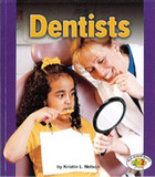 Dentists by Kristin L Nelson