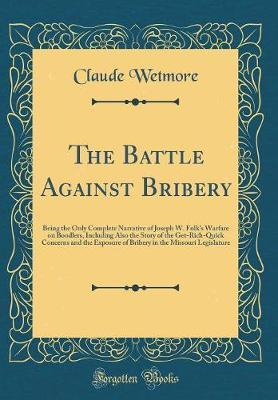 The Battle Against Bribery by Claude Wetmore image