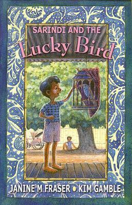 Sarindi and the Lucky Bird by Janine M. Fraser