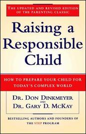 Raising a Responsible Child by Don C. Dinkmeyer