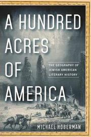 A Hundred Acres of America by Michael Hoberman