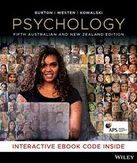Psychology, 5th Australian and New Zealand Edition with CyberPsych by Lorelle J. Burton