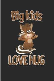 Big Kids Love Hug by Debby Prints