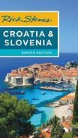 Rick Steves Croatia & Slovenia (Eighth Edition) by Cameron Hewitt