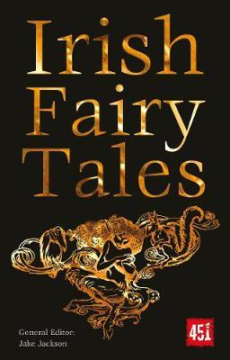 Irish Fairy Tales by Jake Jackson