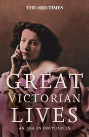 "The ""Times"" Great Victorian Lives image"