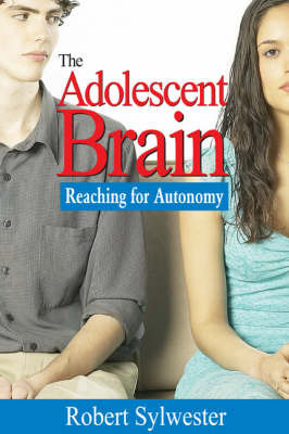 The Adolescent Brain by Robert A. Sylwester image