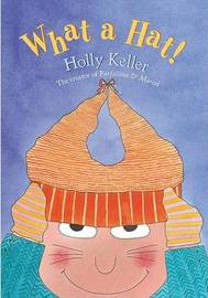 What a Hat! by Holly Keller image