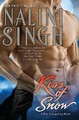 Kiss of Snow (Psy-Changeling Series #10) (US Ed.) by Nalini Singh
