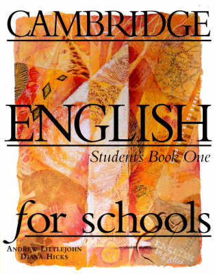Cambridge English for Schools 1 Student's Book: Level 1 by Andrew Littlejohn