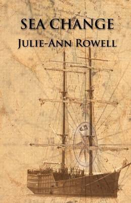 Sea Change by Julie-Ann Rowell