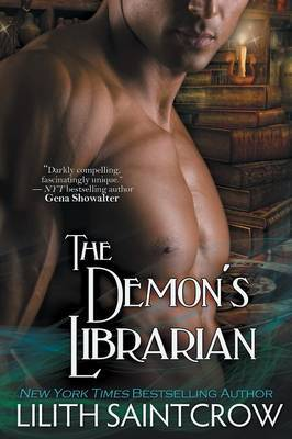 Demon's Librarian by Lilith Saintcrow