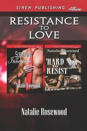 Resistance to Love [Submission of Innocence by Natalie Rosewood