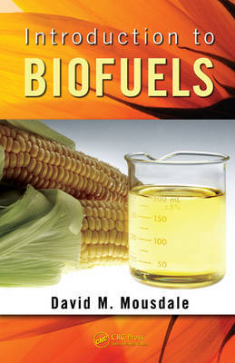 Introduction to Biofuels by David M Mousdale image