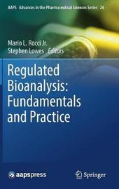 Regulated Bioanalysis: Fundamentals and Practice image